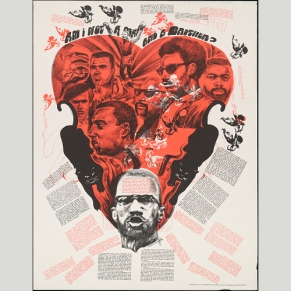 """""""Am I Not A Man and a Brother?"""" Black Power poster featuring activists such as Malcolm X, Stokley Carmichael, and Muhammad Ali. Photo Credit: National Portrait Gallery"""