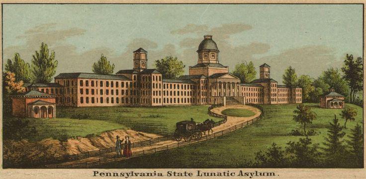 PA State Lunatic Asylum